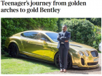 Teenager's journey from golden arches to gold Bentley